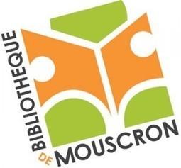 La bibliothèque de Mouscron à l'ère du numérique | Lettres Numériques | Bib & Web | Scoop.it