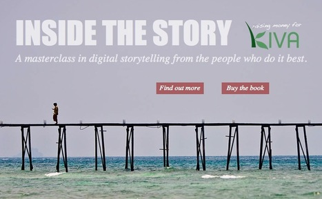 Storytelling Advice - Inside the Story: an eBook Curating Inspirational Ideas from Great Storytellers | Online Creative Social Mobile Writing, Storytelling | Scoop.it