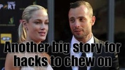 The Coverage Of The Oscar Pistorius Story Is Getting Out Of Hand   News From Stirring Trouble Internationally   Scoop.it