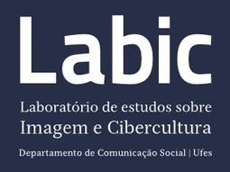 Labic : Laboratório de estudos sobre Imagem e #Cibercultura | e-Xploration | Scoop.it