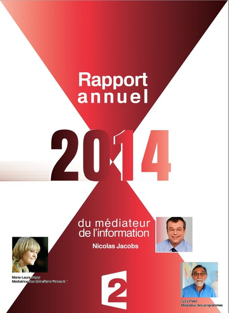 Rapport 2014 du Médiateur de l'info de France2 | DocPresseESJ | Scoop.it
