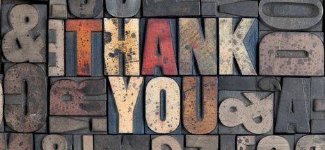 The Importance of Saying Thank You | Leadership | Scoop.it