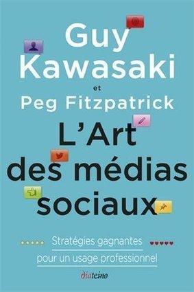 Guy Kawasaki : 10 conseils pour cartonner sur les réseaux sociaux | Bien communiquer | Scoop.it