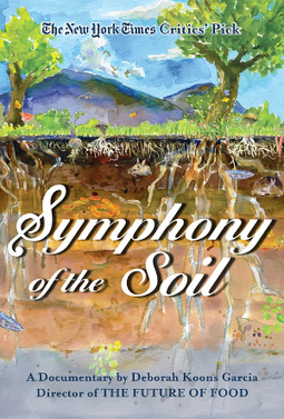 Symphony of the Soil: Documentary | Sustainable Futures | Scoop.it