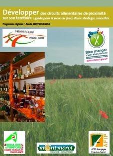 Guide : Développer des circuits alimentaires de proximité | OAT | alternatives agricoles | Scoop.it