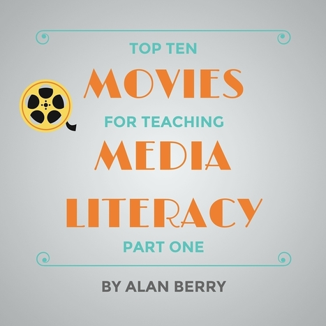 Top 10 Movies for Teaching Media Literacy: Part 1 - The LAMP | On education | Scoop.it