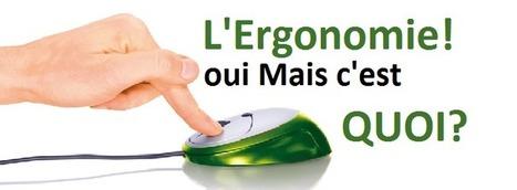 L'ergonomie! Oui, mais c'est quoi ? - Ludis Media | UX - Ergonomie | Scoop.it