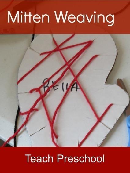 We explored mitten weaving in preschool | Teach Preschool | Scoop.it