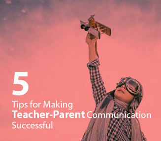 5 Tips for Making Teacher-Parent Communication Successful    | Leading Schools | Scoop.it