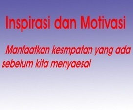 Inspirasi Dan Motivasi | Inspirasi Dan motivasi | Scoop.it