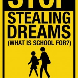 Stop Stealing Dreams | Digital Teaching Resources + Inspiration | Scoop.it