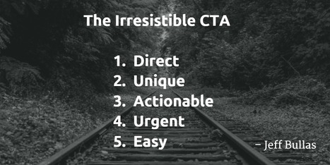 Five Tips to Create an Irresistible Call to Action | Jeff Bullas | SocialMoMojo Web | Scoop.it