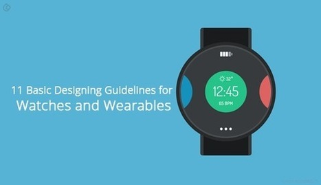 11 Basic Designing Guidelines for Watches and Wearables | Web Design | Scoop.it