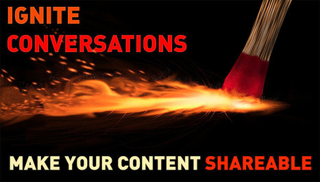 Why and How to Maximize Your Content Shareability | Social Media, SEO, Mobile, Digital Marketing | Scoop.it
