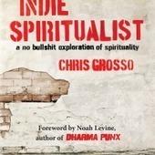 Has Spirituality Become Trendy? | Lissa Rankin | Spirituality | Scoop.it