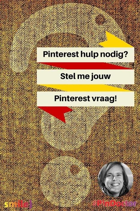 Pinterest hulp nodig? Waar kan ik je mee helpen? - Smile) Social Media | Pinterest tips & more | Scoop.it