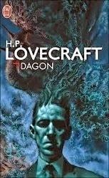 Dagon, recueil de nouvelles d'Howard Phillips Lovecraft | Inspiration Rôlistique | Scoop.it