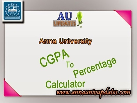 Anna University Cgpa To Percentage Calculation ~ Anna University April May June 2015 Time table- Auupdates | Anna UNiversity Updates | Scoop.it
