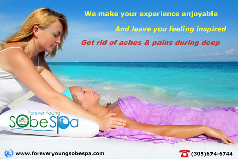 Complete massage experience in Miami Beach | forever young sobe spa | Scoop.it