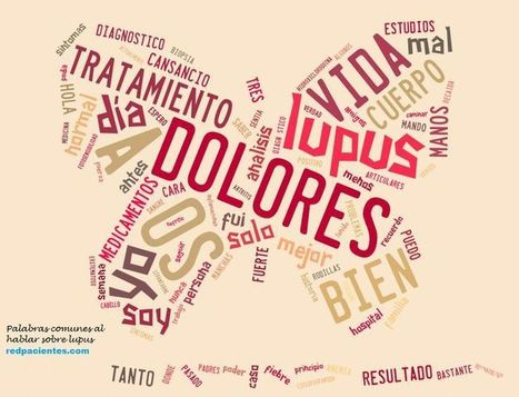 Las palabras más comunes al hablar sobre lupus entre los miembros de redpacientes | paciente | Scoop.it