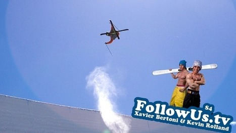 FollowUs.tv Ep4.S4 préparation Xgames | Freeride passion, a lifestyle, a state of mind | Scoop.it