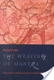 The Weaving of Mantra | Venay Magen | Scoop.it