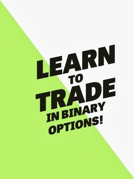 Binary Options Trading: Learn to Trade in Binary Options! | Binary Options Trading and Brokers | Scoop.it