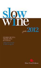 I Vini quotidiani di Slow Wine 2012: tutti i premiati | Intravino | Vino al Vino | Scoop.it