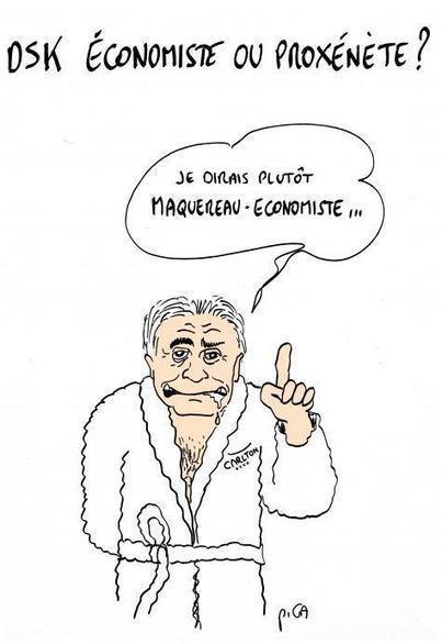 DSK un Maquereau-Economiste | Epic pics | Scoop.it
