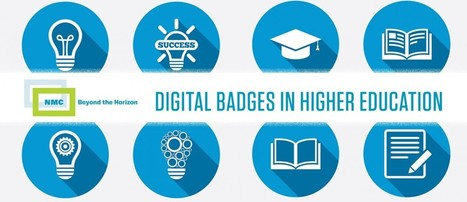 NMC On the Horizon > Digital Badges in Higher Education | Digital Badges and Alternate Credentialling in Higher Education | Scoop.it