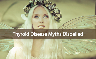 8 Surprising Myths About Thyroid Disease - Dispelled | Healing Chronic Pain & Disease | Scoop.it