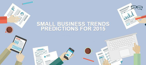 Small Business Trends for 2015 | Online Marketing Resources | Scoop.it