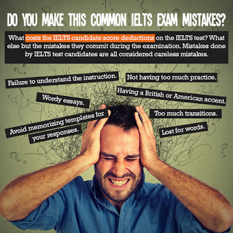 Do You Make this Common IELTS Exam Mistakes? | IELTS - English Proficiency Exam | Scoop.it