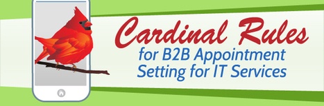 Cardinal Rules for B2B Appointment Setting for IT Services - Callboxinc.com - B2B Lead Generation Company | Lead Generation and Appointment Setting | Scoop.it