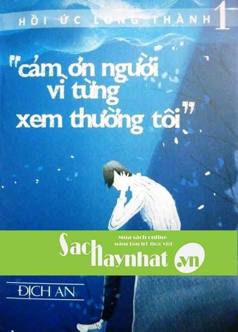 Cảm ơn người vì từng xem thường tôi là một cuốn sách hay tại sachhaynhat.vn | sachhaynhat.vn | Scoop.it