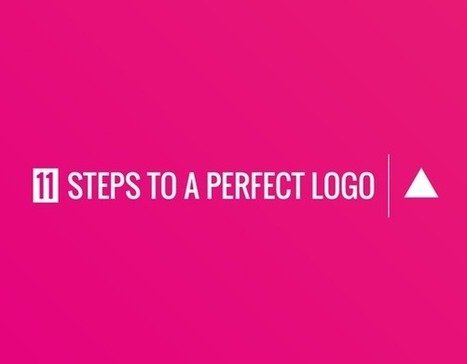 11 Steps to a Perfect Logo | Design and Tech | Scoop.it