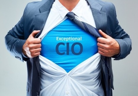 10 Things Most Exceptional CIOs Never Do   Constellation Research Inc.   Transformation numérique   Scoop.it