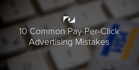 Common Pay-Per-Click Mistakes | Online Marketing | Scoop.it
