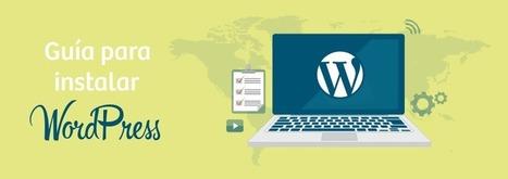 �� 15 pasos para instalar y configurar Wordpress en servidor | Web 2.0 y sus aplicaciones | Scoop.it
