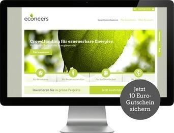 +++Neu+++ Crowdfunding-Plattform für eine grünere Wirtschaft: Econeers – Crowdfunding für erneuerbare Energien   Energie   Scoop.it