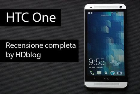 HTC One: il miglior HTC di sempre, recensione completa by HDblog | Android News Italia | Scoop.it