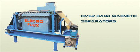 Magnetic separator, Magnetic Separators, Magnetic equipments, Lifting Electromagnets, Vibrating Equipments, Manufacturers Suppliers & Exporters - India | Magnetic Separator manufacturers | Scoop.it