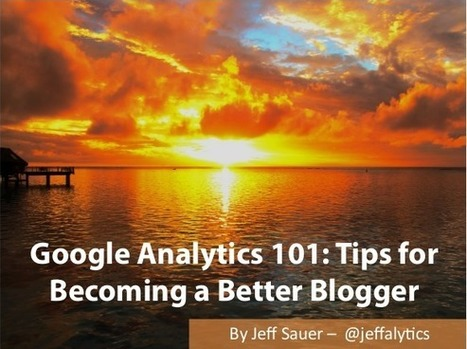 Google Analytics 101 for Bloggers, My Blog Elevated Presentation | GooglePlus Expertise | Scoop.it