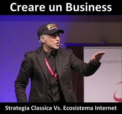 Creare Un Business: Strategia Classica Vs. Ecosistema Internet | Crea con le tue mani un lavoro online | Scoop.it