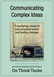 Communicating complex ideas: the book | Linking research policy and practice | Scoop.it