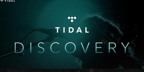 Tidal lance Discovery, un service destiné à la découverte et la promotion d'artistes non-signés - MyBandNews | Radio 2.0 (En & Fr) | Scoop.it