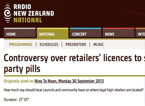PODCAST 27mins Radio NZ: Controversy over retailers' licences to sell party pills | Drugs, Society, Human Rights & Justice | Scoop.it