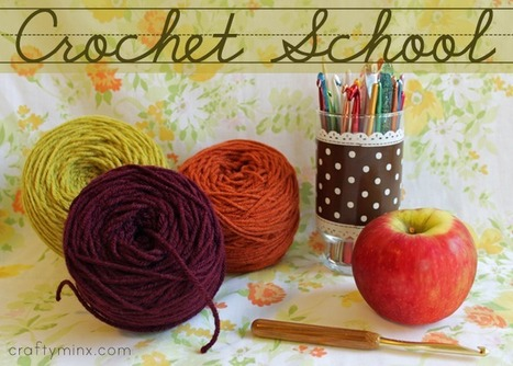 Craftyminx: Crochet School | All about hand making | Scoop.it