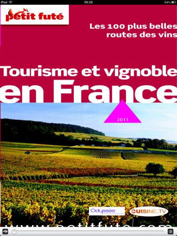 Tourisme et Vignoble en France - Petit futé - guide numérique pour iPhone, iPod touch et iPad sur l'iTunes App Store   Agritourisme et gastronomie   Scoop.it
