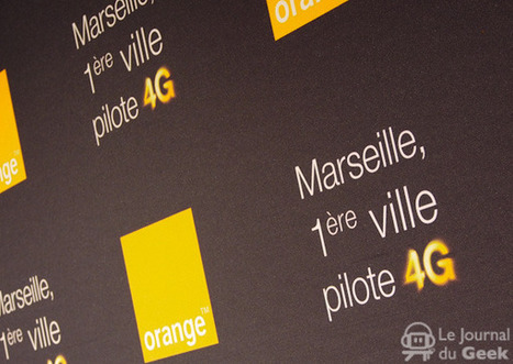 Orange lance la 4G à Marseille | MeTourism | Scoop.it